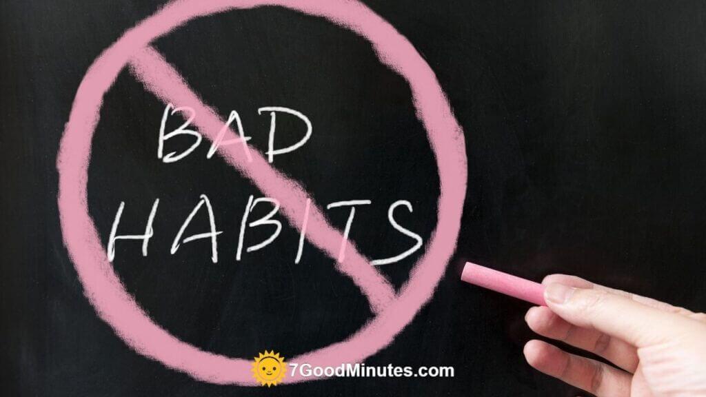 Common Bad Habit