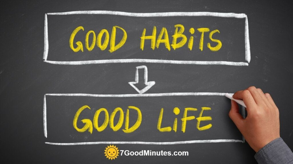 Habits That Will Improve Your Life